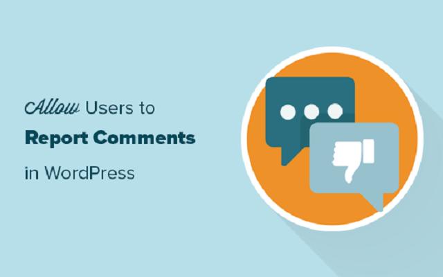 ایجاد قابلیت گزارش نظرات نامناسب در وردپرس توسط کاربران